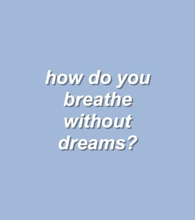 dreams, theme and baby blue