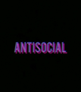 antisocial, words and feel