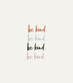 pastel, be kind and kindness