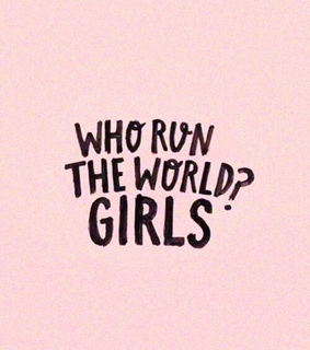 who run the world, girl and proud