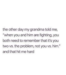Relationship, wise words and problem