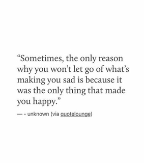 sometimes, making you sad and deep