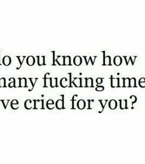 quote, cry and you