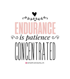 endurance, patience and quote
