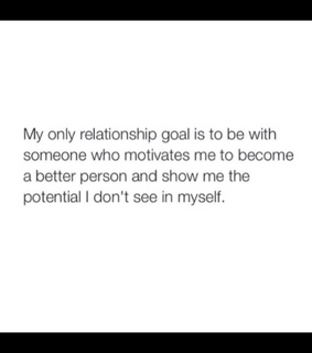 Relationship, goals and quotes