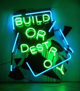 destroy, Build and love