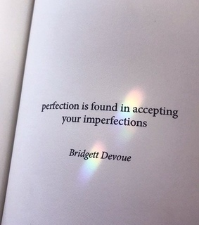 perfection, quote and your