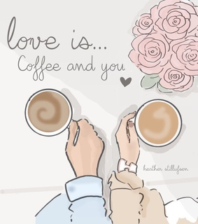 coffe, youandme and love