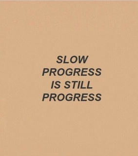 progress, love yourself and motivation