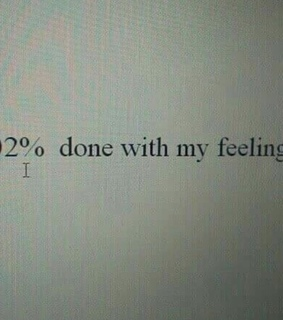 done, feelings and over
