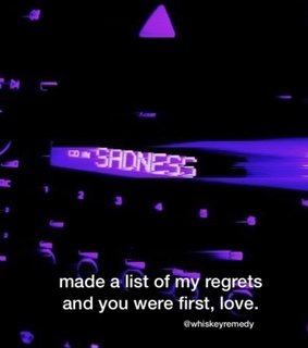 love, regrets and sorry