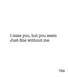 sad quotes, tba and miss you
