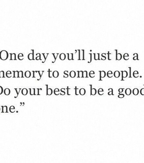 one day, memory and quotes