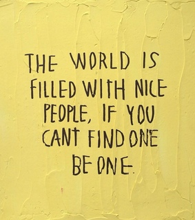 be nice, yellow and street art