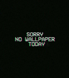 glitch, sorry and black wallpapers