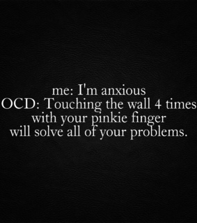 anxiety, ocd and things