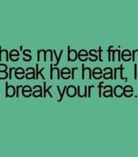 best friend, besti and break her