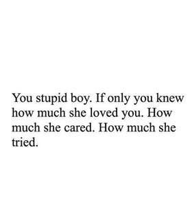 cared, try and love