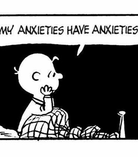 anxieties, anxiety and me