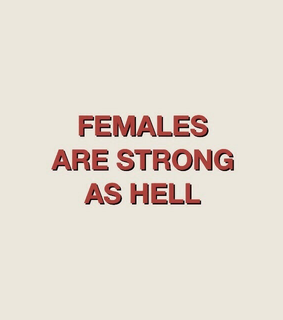 feminist, famele and strong
