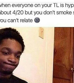 4 20, awkward and comedy