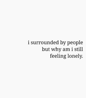 feeling, lonely and quotes