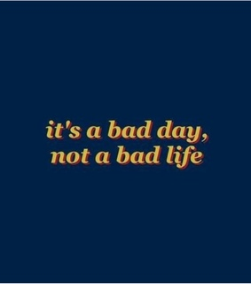 bad day, quote and yellow