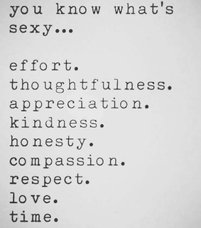 thoughtfulness, respect and love