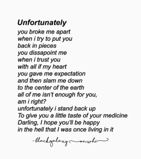 unfortunately, unrequited love and broken