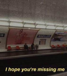 subway, missing me and i hope