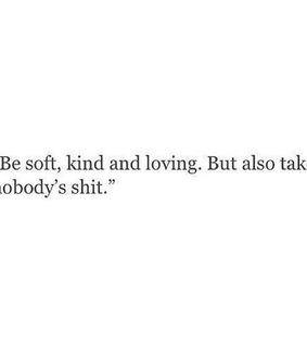 soft, words and quotes