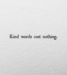 cost nothing, words and kind