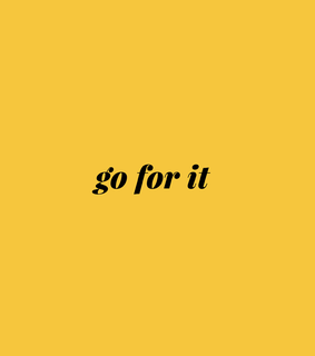 yellow, go for it and it
