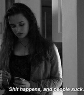 shit happens, hannah baker and 13
