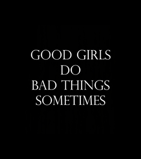 bad girl, girl and quote