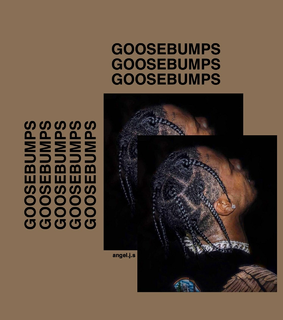goosebumps, travisscott and song