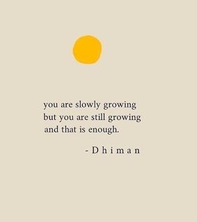 enough, growing and quote