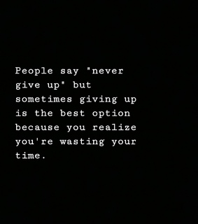 Best, Wasting and giving up