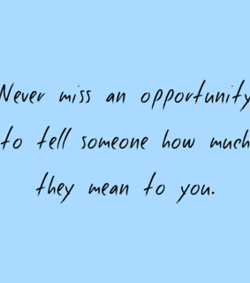 tell, someone and opportunity