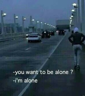 lonely, sad and alone