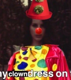 lana del rey, clown and meme