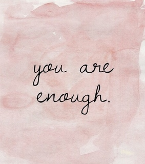 you are enough, care and feminism