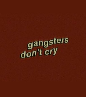 gangsters, cry and black