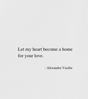 for you, home and love