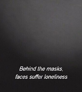 loneliness, mask and alone