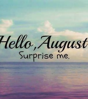 August, month and helloaugust