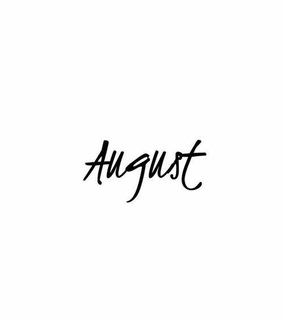 life, favorite and August