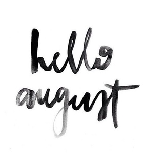 hello, August and month