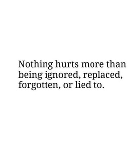 ignore, ignored and forget