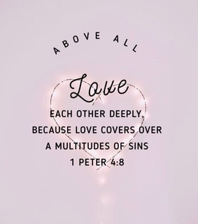 love deeply, give love and god